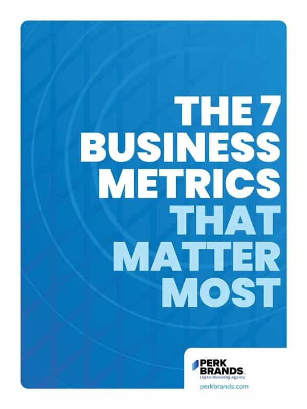 Business Metrics That Matter Most